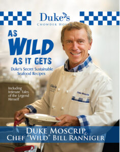 Duke's Seafood As Wild As It Gets Cookbook
